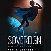 Sovereign Audiobook by April Daniels Narrated by Natasha Soudek
