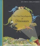 img - for My First Encyclopedia of Dinosaurs (My First Discoveries) book / textbook / text book