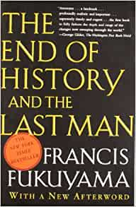 End Of History Thesis By Francis Fukuyama