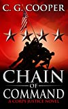 Chain of Command: A Marine Corps Adventure (Corp Justice Series Book 9)