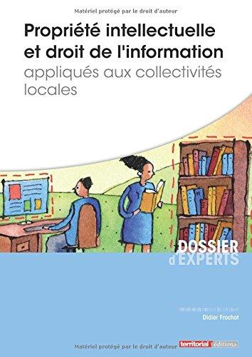 Propriété intellectuelle et droit de l'information appliqués aux collectivités locales