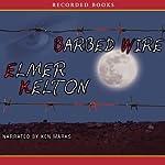 Barbed Wire | Elmer Kelton