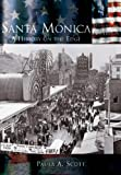 Santa Monica:   A History on the Edge   (CA)  (Making of America)