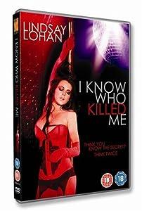 I Know Who Killed Me [DVD]