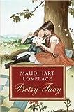 Betsy-Tacy (Betsy-Tacy Books)
