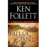 Fall of Giants (The Century Trilogy, Book One) ~ Ken Follett
