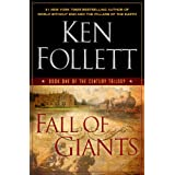 Fall of Giants: Book One of The Century Trilogyby Ken Follett
