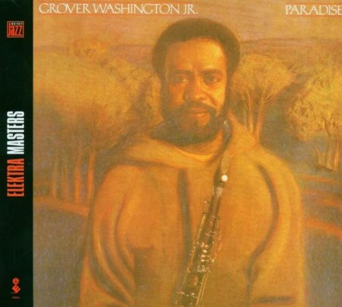 Paradise by Grover Washington Jr.