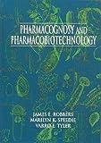 Pharmacognosy and Pharmacobiotechnology