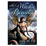A Witch's Beautyby Joey W. Hill