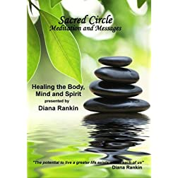 Healing the Body, Mind and Spirit