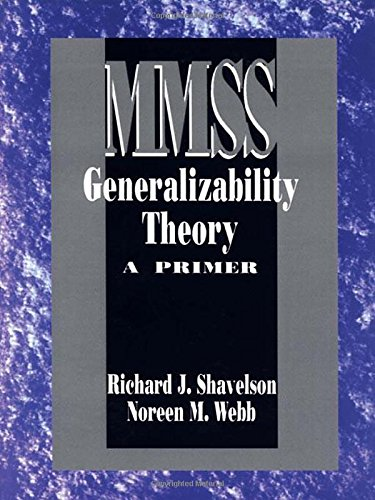 Generalizability Theory: A Primer (Measurement Methods...