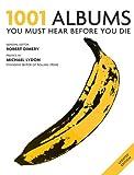 1001 Albums (1001 Must Before You Die) (1844036995) by Robert Dimery