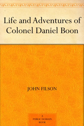 Life and Adventures of Colonel Daniel Boon