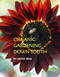 img - for Organic Gardening Down South book / textbook / text book