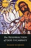 The Resurrection of God Incarnate (0199257469) by Swinburne, Richard