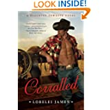 Corralled Blacktop Cowboys Novel ebook