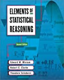 Elements of Statistical Reasoning (0471192775) by Edward W. Minium