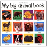 My Big Animal Book (Priddy Bicknell Big Ideas for Little People) ~ Roger Priddy