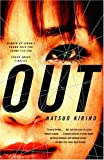 Out: A Novel (Vintage International)