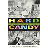 Hard Candy: Nobody Ever Flies Over The Cuckoo's Nest ~ Charles Carroll