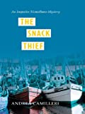 Andrea Camilleri The Snack Thief: An Inspector Montalbano Mystery (Wheeler Large Print Book Series)