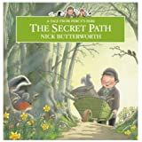 The Secret Path (Tales From Percy's Park)by Nick Butterworth