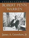 img - for Understanding Robert Penn Warren book / textbook / text book