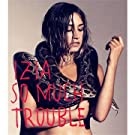So Much Trouble (Digipack)