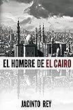 El hombre de El Cairo (Inspectora Cristina Molen nº 2)