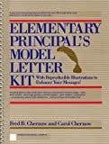 img - for Elementary Principal's Model Letter Kit: With Reproducible Illustrations to Enhance Your Messages book / textbook / text book