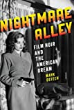 img - for Nightmare Alley: Film Noir and the American Dream book / textbook / text book