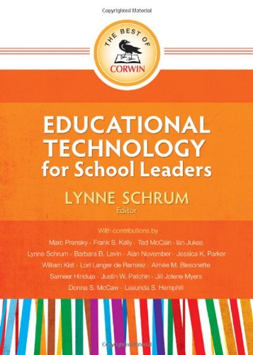 The Best of Corwin: Educational Technology for School...
