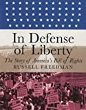 In Defense of Liberty: The Story of America s Bill of Rights (Orbis Pictus Honor for Outstanding Nonfiction for Children (Awards))
