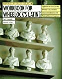 Workbook for Wheelock's Latin (0062734717) by Comeau, Paul T.