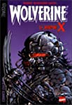 Wolverine, tome 4 : L'arme X