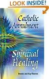 Catholic Annulment, Spiritual Healing