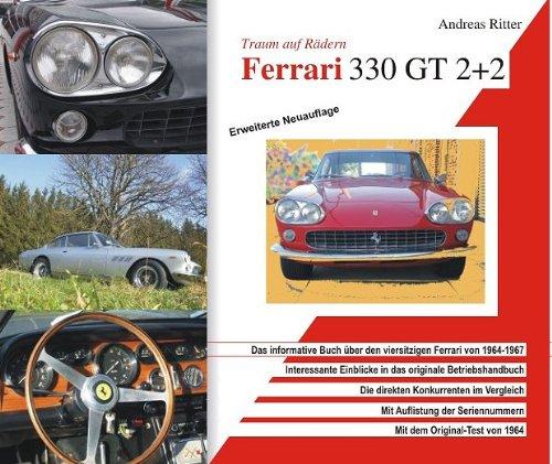 Ferrari 330 GT 2+2. Traum auf Rädern. Das informative