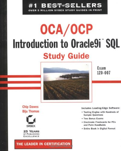OCA/OCP: Introduction to Oracle9i SQL Study Guide: Exam 1Z0-007