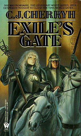 Exile's Gate (Morgaine Saga, Book 4), C. J. CHERRYH