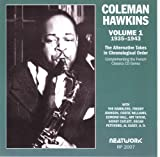 echange, troc Coleman Hawkins - Alternative Takes 1: 1935-43