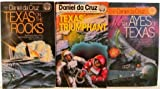 img - for Daniel da Cruz Texas Trilogy: The Ayes of Texas, Texas on the Rocks, TexasTriumphant book / textbook / text book