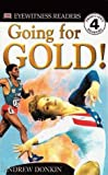 Going for Gold! (Dk Readers. Level 4)