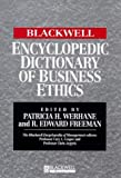 The Blackwell Encyclopedia of Management and Encyclopedic Dictionaries, The Blackwell Encyclopedic Dictionary of Business Ethics