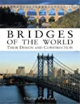 Bridges of the World: Their Design an...