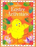 Easter Activities (Usborne Easter Activities) Fiona Watt