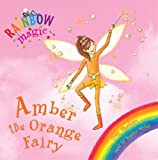 Daisy Meadows Rainbow Magic: The Rainbow Fairies: 2: Amber the Orange Fairy