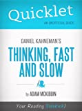 img - for Quicklet on Daniel Kahneman's Thinking, Fast and Slow (CliffsNotes-like Summary, Analysis, and Commentary) book / textbook / text book