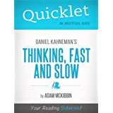 Quicklet on Daniel Kahneman's Thinking, Fast and Slow (CliffsNotes-like Summary, Analysis, and Commentary) ~ Adam McKibbin