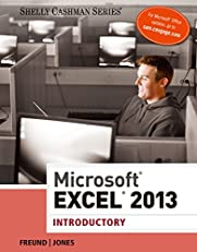 Microsoft Excel 2013: Introductory (Shelly Cashman Series)